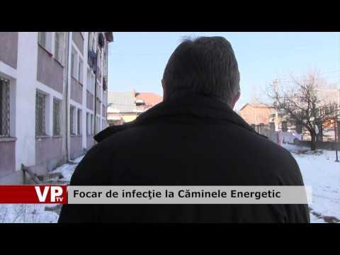 Focar de infecţie la Căminele Energetic