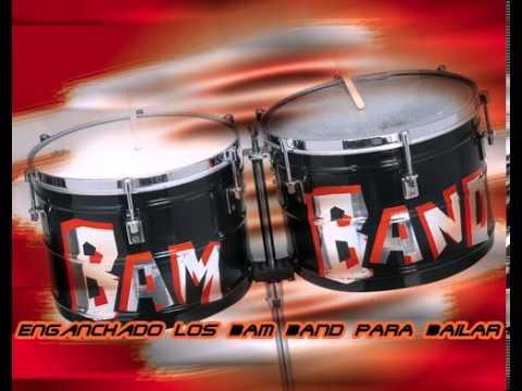 Los Bam Band Enganchados