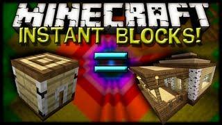 Minecraft Mods - INSTANT BLOCKS MOD!