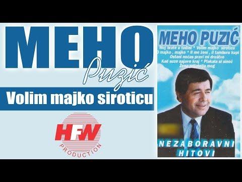 Meho Puzic - Volim majko siroticu - (Audio 2000)HD