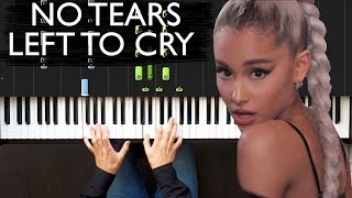 Ariana Grande - No Tears Left To Cry Piano Tutorial
