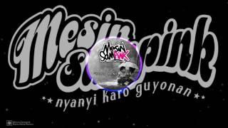 Mesin Sampink- Rono Rene Renes (official music video)