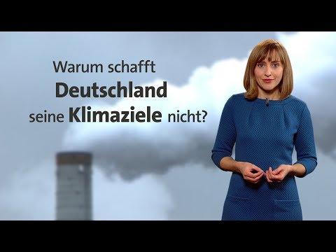 Warum schafft Deutschland seine Klimaziele nicht?