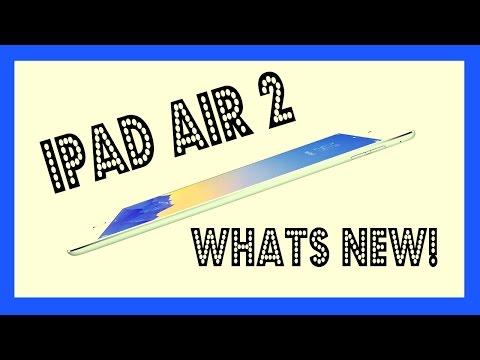 Apple iPad Air 2 Whats NEW!!!