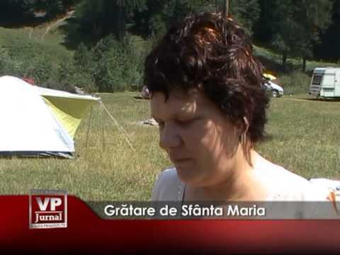 GRATARE DE SF. MARIA