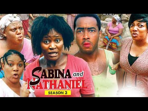 SABINA AND NATHANIEL 3 - 2018 LATEST NIGERIAN NOLLYWOOD MOVIES