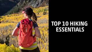 It's #SummerSafetyWk & warmer temps mean more time outdoors. Here are 10 #hiking essentials that will keep you safe on the trails.