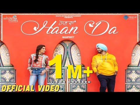 Haan Da   Official Video   Manpreet   Harmanjeet    White Notes Ent   Latest Punjabi Song 2019