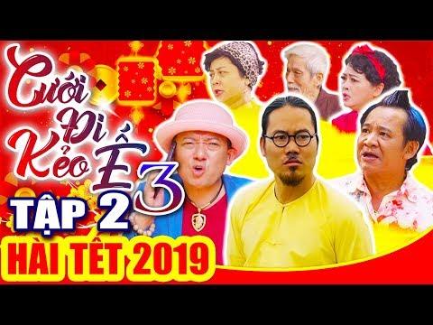 Hài Tết 2019 | CƯỚI ĐI KẺO Ế 3 - Tập 2 | Phim Hài Tết Mới Nhất 2019 - Vượng Râu, Chiến Thắng - Thời lượng: 1:05:55.