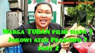 Video Warga TUBN pilih Jokowi atau Prabowo ? Part 2 MP3, 3GP, MP4, WEBM, AVI, FLV Maret 2019