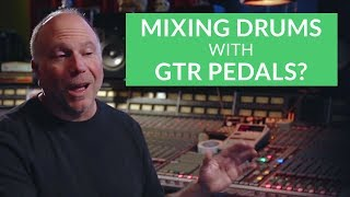 Mixing Drums: Make Drums Shine with GTR Pedals