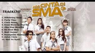 Nonton Kumpulan Soundtrack Lagu Ada Cinta Di Sma  2016 Film Subtitle Indonesia Streaming Movie Download
