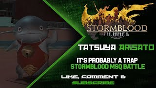 """*Major Plot Spoilers* This is the MSQ cutscenes and battle from the Stormblood Main Scenario Quest """"It's Probably A Trap"""" that was added in Patch 4.0 Gotta be sneaky sneaky while killing the things, or else the Kugane people will come punish us! D: This video was also one of the first times I've edited something on Sony Vegas Pro 13 and not on the PlayStation 4 native video editing software or Windows Movie Maker. Hope you guys enjoy!If you like this video, please hit """"Like"""" or """"Subscribe"""" for more videos! ^,^-------------------------------------------------------------------------------------------------------------------------------------------------------------The Boring Junk! :P-------------------------------------------------------------------------------------------------------------------------------------------------------------Watch me live on Twitch!http://twitch.tv/tatsuya227Enjoy the music from my Soundcloud!https://soundcloud.com/jordin-iuvaleFollow me on Twitter!https://twitter.com/TatsuyaArisatoFINAL FANTASY® XIV: A Realm Reborn™https://store.sonyentertainmentnetwork.com/#!/tid=CUSA00288_00FINAL FANTASY is a registered trademark of Square Enix Holdings Co., Ltd.FINAL FANTASY XIV © 2010-2015 SQUARE ENIX CO., LTD. All Rights Reserved."""