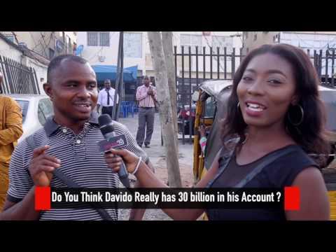 Do you think Davido has 30 billion in his Account? DelarueTV| Street'Ish