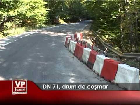 DN 71, drum de coşmar