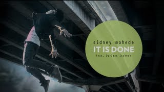 Sidney Mohede - IT IS DONE ft. Darlene Zschech