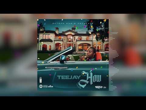 Teejay - How (Official Audio)