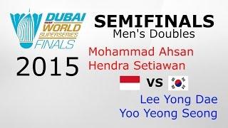 Video Dubai SS Finals 2015 MD-SF: Ahsan/Setiawan vs Lee/Yoo [Highlight] MP3, 3GP, MP4, WEBM, AVI, FLV September 2018