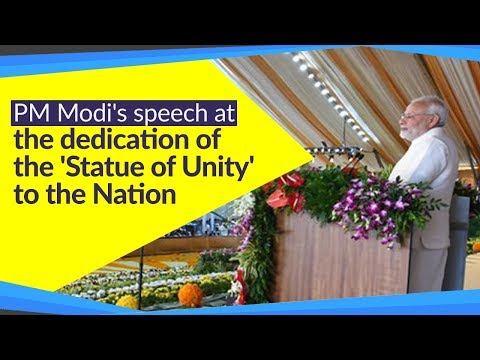 PM's speech at the dedication of the 'Statue of Unity' to the Nation in Kevadia, Gujarat