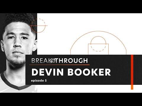 """Breakthrough"" Episode 5 : Devin Booker"