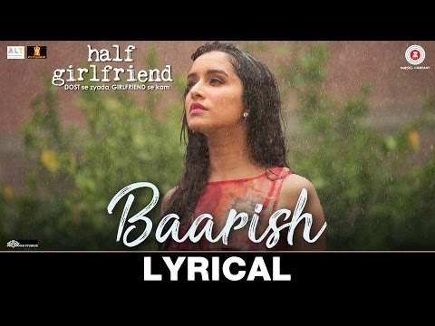 Baarish - Lyrical | Half Girlfriend | Arjun K & Sh