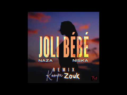 Naza Feat Niska - Jolie Bébé Remix Kompa Zouk