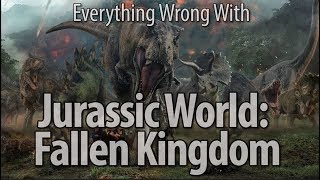 Video Everything Wrong With Jurassic World: Fallen Kingdom MP3, 3GP, MP4, WEBM, AVI, FLV Oktober 2018