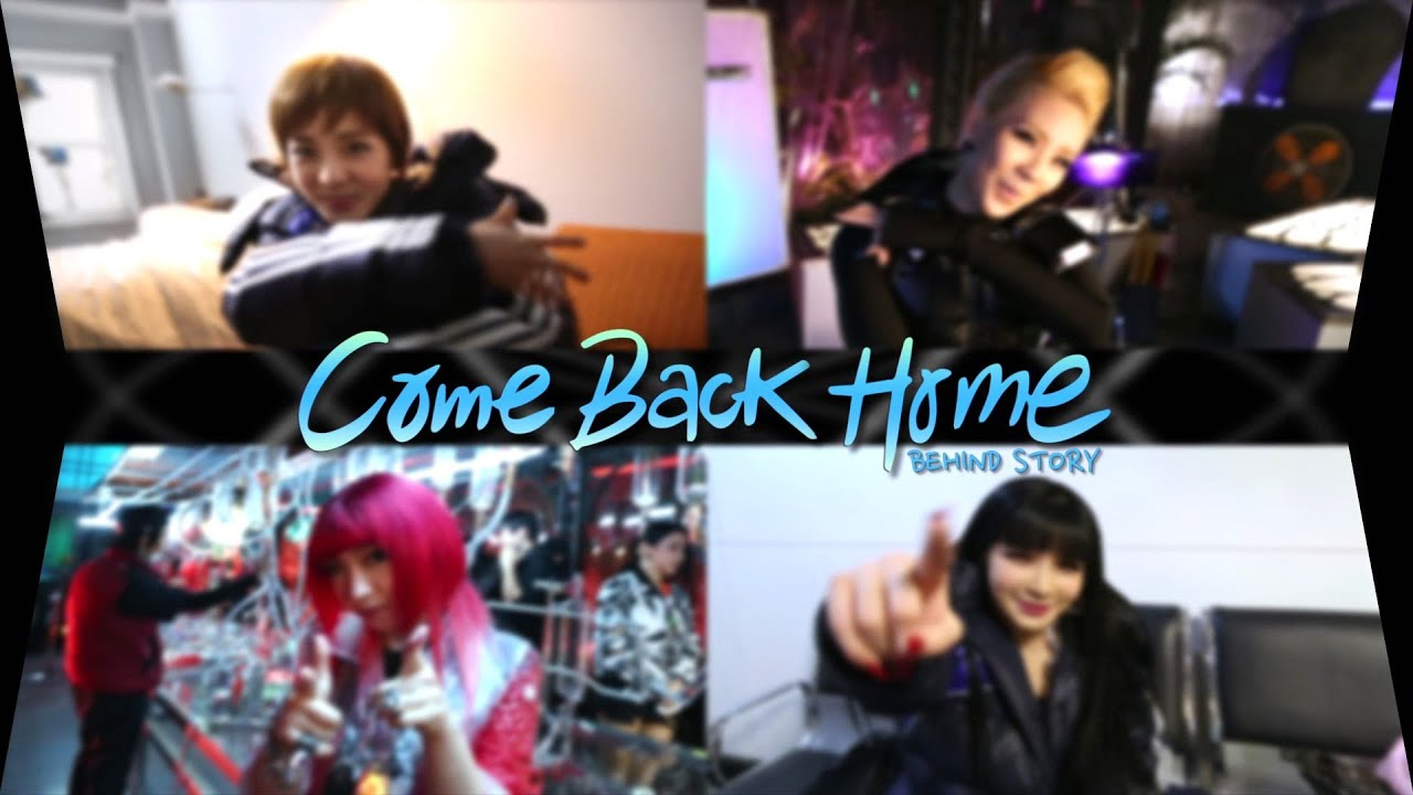 [engsub] 2ne1 reveal MV making of Come Back Home