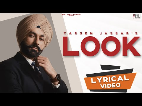 Look (Full Song) - Tarsem Jassar | Hiten | Vehli Janta Records | New Punjabi Songs 2020