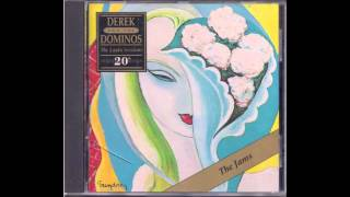 Derek And The Dominos - Layla The Jams - Full Album