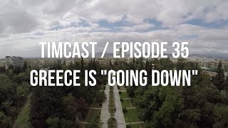 SUPPORT JOURNALISM. DONATE AT PATREON.COM/TIMCAST Today we met with some locals in Athens to talk about how they see the economic crisis and ...