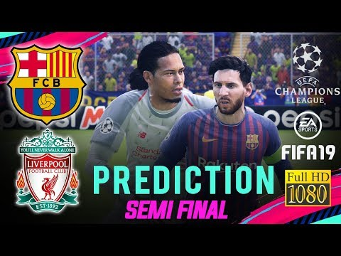 BARCELONA Vs LIVERPOOL | FIFA 19 UCL Predict ● Semi Final | Broadcast Camera - 1080HD