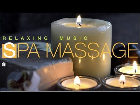 Музыка Для Массажа -  Спа Музыка - Stress Relief Music - Spa Massage Music -  Relax Music