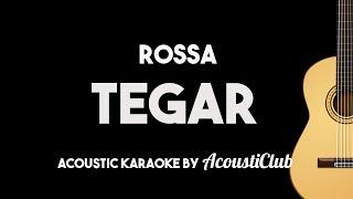 Video Rossa - Tegar (Acoustic Guitar Karaoke With Lyrics) MP3, 3GP, MP4, WEBM, AVI, FLV Juni 2018