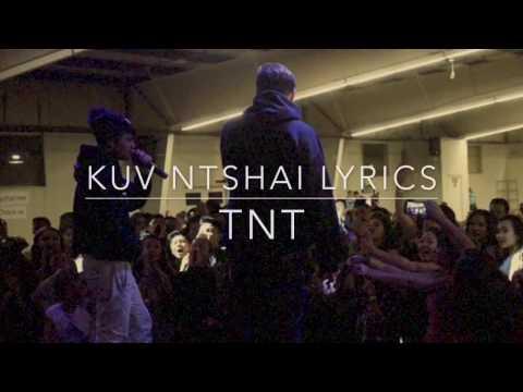 Kuv Ntshai Lyrics - TNT ft. TL (видео)