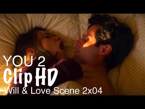 Will & Love Kiss / Sex Scene || YOU 2x04