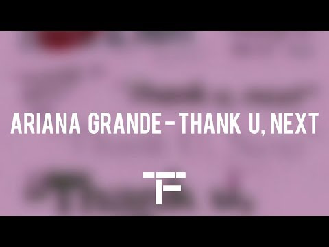 [TRADUCTION FRANÇAISE] Ariana Grande - Thank U, Next