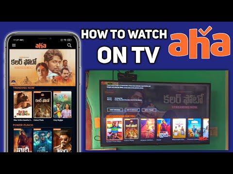 How To Watch aha On Tv | ahavideoIN Telugu Movies 2020