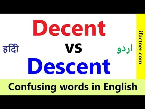 decent vs descent Confusing words in English Learn English vocabulary through Hindi Urdu