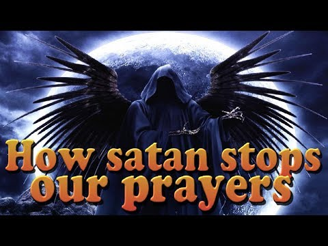 prayers - Documenting the many techniques and strategies that satan uses to hinder Christian prayer. Why some prayers get answered and some not.