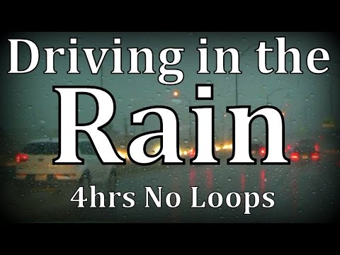 "4hrs ""Driving in the Rain"" No Loops ASMR"
