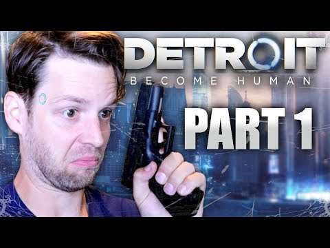 YUB'S DETROIT: BECOME HUMAN GAMEPLAY (PART 1)