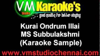 Kurai Ondrum Illai - MS Subbulakshmi (Karaoke Sample)