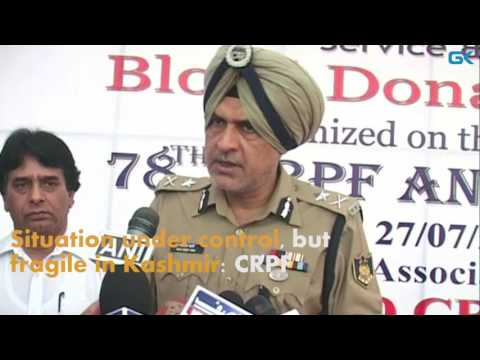 Situation under control, but fragile in Kashmir: CRPF