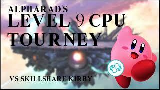 'Vs Skillshare Kirby' - Alpharad's Level 9 CPU Tourney