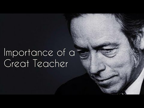 Alan Watts Audio: The Importance Of Having A Good Teacher