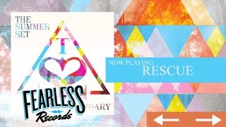 The Summer Set - Rescue (Track 11)