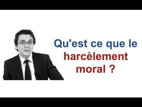 Qu'est ce que le harcèlement moral ?