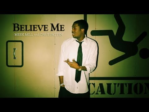 Meek Mill feat. Dave Patten – Believe Me [Official Music Video]