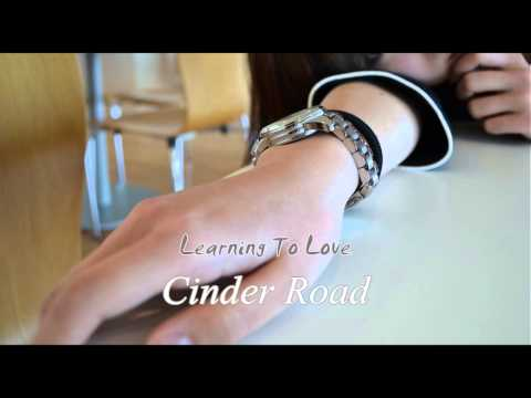 Cinder Road - Learning To Love